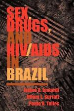 Sex, Drugs, And Hivaids In Brazil-ExLibrary