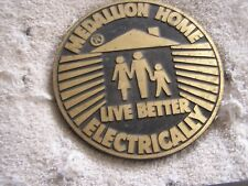 "Vintage Medallion Home ""Live Better Electrically"" Sign/ Plaque"