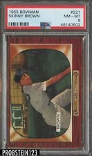 1955 Bowman #221 Skinny Brown Boston Red Sox PSA 8 NM-MT
