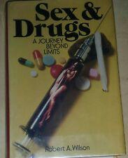 Sex & Drugs- A Journey Beyond Limits- Robert Wilson/ 1973