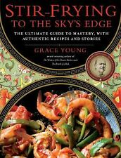 Stir-Frying to the Sky's Edge by Grace Young HARDCOVER 106 recipes + stories