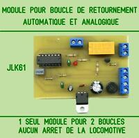 MODULE  AUTOMATIQUE POUR BOUCLE DE RETOURNEMENT ANALOGIQUE