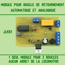 MODULE POUR BOUCLE DE RETOURNEMENT AUTOMATIQUE ET ANALOGIQUE.