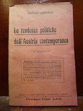 LABRIOLA ARTURO : LE TENDENZE POLITICHE DELL' AUSTRIA CONTEMPORANEA 1911 NAPOLI