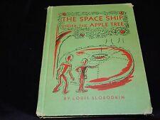 Vintage Book, THE SPACESHIP UNDER THE APPLE TREE: LOUIS SLOBODKIN, Children's