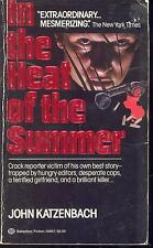 In The Heat Of The Summer by John Katzenbach (1983,Paperback)