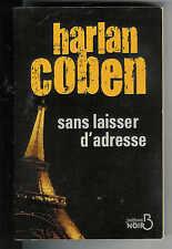 """Harlan Coben : Sans laisser d'adresse """" Roman noir """""""