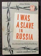 1968 I WAS A SLAVE IN RUSSIA by John Noble SIGNED 13th Cicero Paperback VG+ 4.5