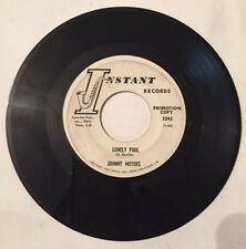 JOHNNY MEYERS, LONELY FOOL, INSTANT RECORDS#3243, PROMO 45 RECORDS, 1962