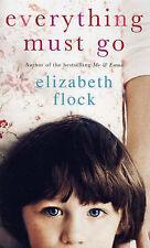 Everything Must Go (MIRA) by Elizabeth Flock Paperback