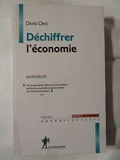 Déchiffrer l'économie de Clerc  Denis