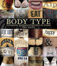 Body Type: Intimate Images Etched in Flesh, Saltz, Ina, New Book