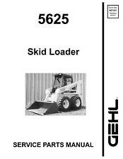 Gehl 5625 Skid Loader Service Parts Manual 907221