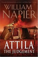 Attila: The Judgement By William Napier. 9780752861142