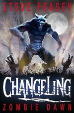 Changeling: Zombie Dawn,Steve Feasey