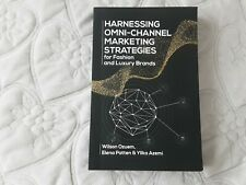 Harnessing Omni-channel Marketing Strategies For Fashion And Luxury Brands  Book