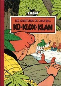 Chick Bill (Les aventures de) - tome 4 : Ko-Klox-Klan [Tirage spécial]