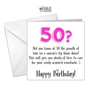 Funny, rude, humour, banter, hilarious 50th Birthday Card for friend, sister,BFF