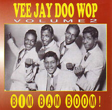 Surtout-vee Jay doo wop vol. 2-BIM BAM BOOM! CD