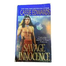 Savage Innocence by Cassie Edwards (2006, UK- A Format Paperback)