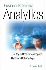 Customer Experience Analytics: The Key to Real-Time, Adaptive Customer