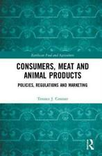 Consumers, Meat and Animal Products: Policies, Regulations and Marketing