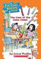 The Case of the Class Clown (Jigsaw Jones Mystery, No. 12) by James Preller