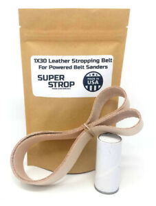 1x30 in. Leather Honing Belt SUPER STROP fits 1x30 Belt Sanders Razor Sharp Edge