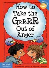 How to Take the Grrrr Out of Anger Laugh & Learn