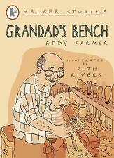 """NEW"" Grandad's Bench (Walker Stories), Farmer, Addy, Book"