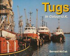 Maritime Book TUGS IN COLOUR-U.K. by Bernard McCall