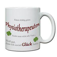 """Tasse """" Einen richtig guten Physiotherapeuten...."""" , Geschenk, Dank, Therapie"""