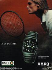 Publicité advertising 2005 Montre Rado Sintra Chronograph Roland Garros