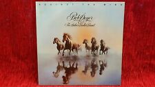 Bob Seger & the Silver Bullet Band - Against the Wind LP 1 C 064-86 097