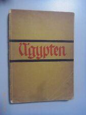 Ägypten ~ das uralte Kultur und moderenes Reiseland ~1930  Dr. Heinz Klamroth