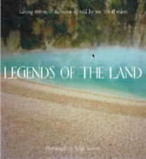Legends of the Land: Living Stories of Aotearoa as Told by Ten Tribal Elders ...