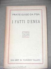 I FATTI D ENEA Frate Guido Da Pisa Antonio Marenduzzo Vallardi Classici italiani