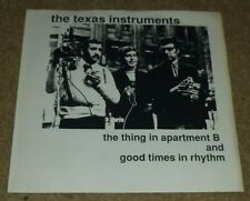"TEXAS INSTRUMENTS 7"" 45RPM PS THE THING IN APT B ROCK MATAKO MAZURI"
