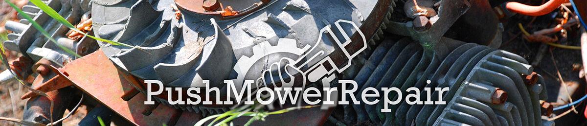 Push Mower Repair