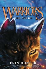 Warriors #2: Fire and Ice (Warriors: The Prophecies Begin) by Erin Hunter, (Pape