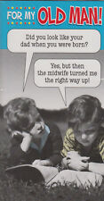 For My Old man! - Funny Humour Father's Day Card - MIX9 ~ FREE P&P