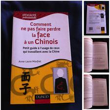 COMMENT NE PAS FAIRE PERDRE LA FACE A UN CHINOIS MONFRET CHINE CHINA CULTURE