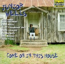 Come On In This House - Junior Wells (1996, CD NEUF)