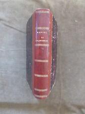 1876.RORET.NOUVEAU MANUEL COMPLET DU CHAMOISEUR, DU MAROQUINIER, DU MEGISSIER