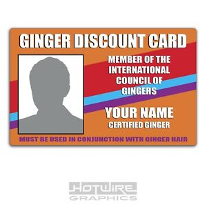 PERSONALISED Printed Novelty ID- Ginger DISCOUNT CARD Funny Joke Card