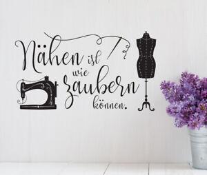 Nähen ist wie zaubern können - Nähecke Schneidern Hobby Wandaufkleber WandTattoo