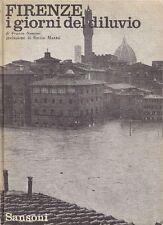 Franco NENCINI. Firenze i giorni del diluvio. Sansoni, 1966
