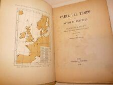 METEOROLOGIA - Scott / Pittei: CARTE DEL TEMPO Avvisi Tempeste 1879 Roma Tavole