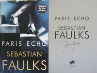 Signed Book Paris Echo by Sebastian Faulks 2018 Hdbk 1st Edition