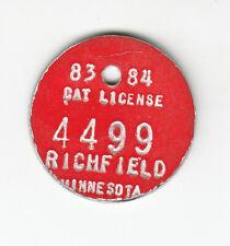 New listing 1983-84 Richfield Minnesota Cat License Tag #4499